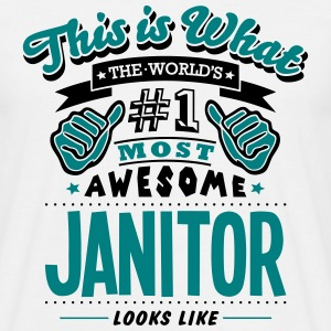 janitor world no1 most awesome T-SHIRT - Men's T-Shirt