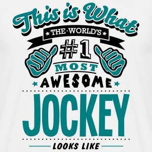 jockey world no1 most awesome T-SHIRT - Men's T-Shirt