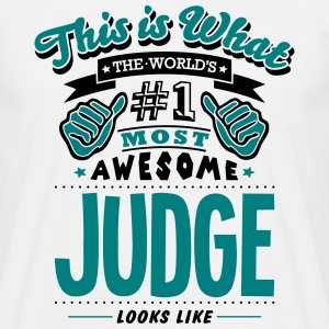 judge world no1 most awesome T-SHIRT - Men's T-Shirt