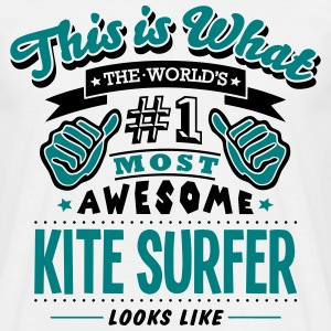 kite surfer world no1 most awesome T-SHIRT - Men's T-Shirt