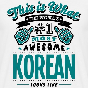 korean world no1 most awesome T-SHIRT - Men's T-Shirt