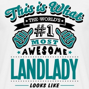 landlady world no1 most awesome T-SHIRT - Men's T-Shirt