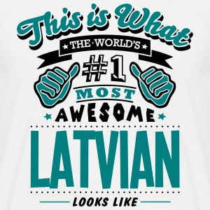latvian world no1 most awesome T-SHIRT - Men's T-Shirt