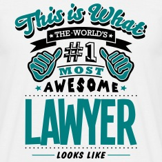 lawyer world no1 most awesome T-SHIRT