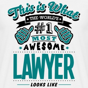 lawyer world no1 most awesome T-SHIRT - Men's T-Shirt