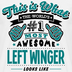 left winger world no1 most awesome T-SHIRT - Men's T-Shirt