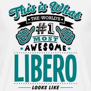 libero world no1 most awesome T-SHIRT - Men's T-Shirt