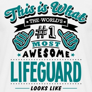 lifeguard world no1 most awesome T-SHIRT - Men's T-Shirt