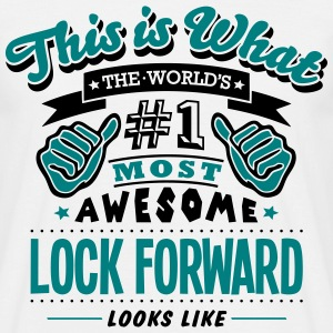 lock forward world no1 most awesome T-SHIRT - Men's T-Shirt