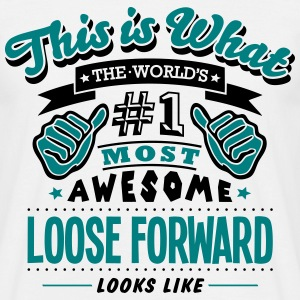loose forward world no1 most awesome cop T-SHIRT - Men's T-Shirt
