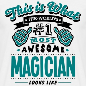 magician world no1 most awesome T-SHIRT - Men's T-Shirt