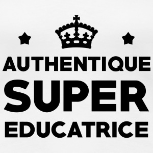 Education / Educateur / Educatrice / Ecole / Prof Tee shirts - T-shirt Premium Femme