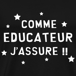 Education / Educateur / Educatrice / Ecole / Prof Tee shirts - T-shirt Premium Homme