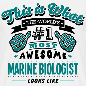 marine biologist world no1 most awesome  T-SHIRT - Men's T-Shirt