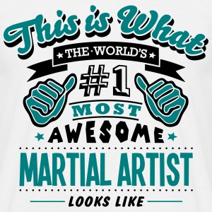 martial artist world no1 most awesome co T-SHIRT - Men's T-Shirt