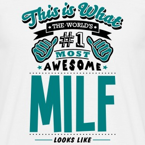 milf world no1 most awesome T-SHIRT - Men's T-Shirt