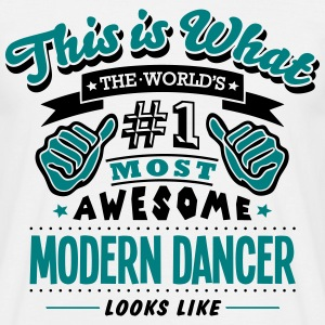 modern dancer world no1 most awesome cop T-SHIRT - Men's T-Shirt