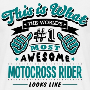 motocross rider world no1 most awesome c T-SHIRT - Men's T-Shirt
