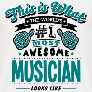musician world no1 most awesome T-SHIRT - Men's T-Shirt