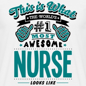 nurse world no1 most awesome T-SHIRT - Men's T-Shirt