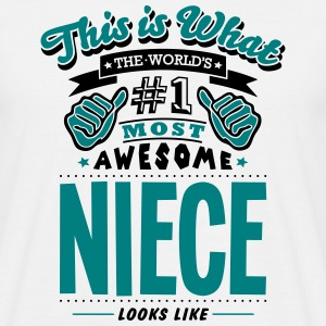 niece world no1 most awesome T-SHIRT - Men's T-Shirt