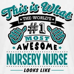 nursery nurse world no1 most awesome cop T-SHIRT - Men's T-Shirt