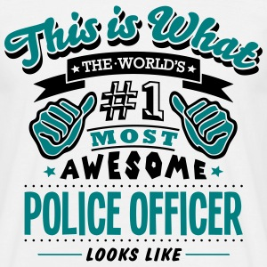 police officer world no1 most awesome co T-SHIRT - Men's T-Shirt
