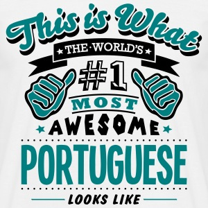 portuguese world no1 most awesome T-SHIRT - Men's T-Shirt