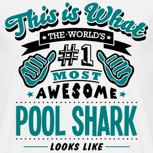 pool shark world no1 most awesome T-SHIRT - Men's T-Shirt