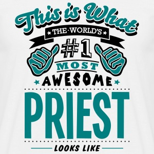 priest world no1 most awesome T-SHIRT - Men's T-Shirt