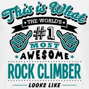rock climber world no1 most awesome T-SHIRT - Men's T-Shirt