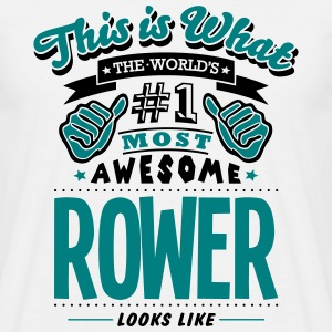 rower world no1 most awesome T-SHIRT - Men's T-Shirt