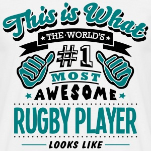 rugby player world no1 most awesome T-SHIRT - Men's T-Shirt