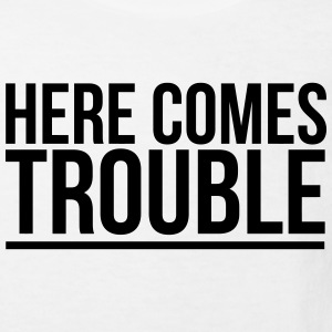 HERE COME THE PROBLEMS Tee shirts - T-shirt Bio Enfant