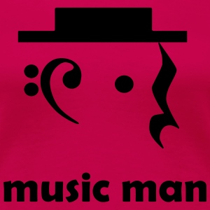 music man T-Shirts - Frauen Premium T-Shirt