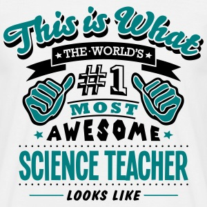 science teacher world no1 most awesome c T-SHIRT - Men's T-Shirt