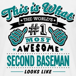 second baseman world no1 most awesome co T-SHIRT - Men's T-Shirt