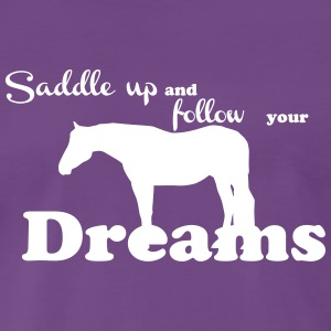 Saddle up - follow your dreams T-shirts - Premium-T-shirt herr