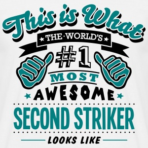 second striker world no1 most awesome co T-SHIRT - Men's T-Shirt