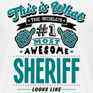 sheriff world no1 most awesome T-SHIRT - Men's T-Shirt