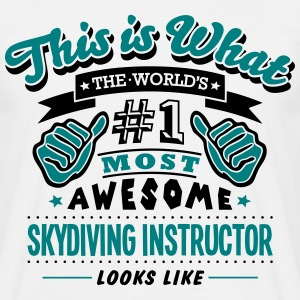 skydiving instructor world no1 most awes T-SHIRT - Men's T-Shirt