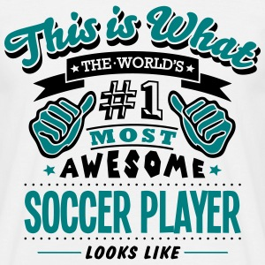 soccer player world no1 most awesome cop T-SHIRT - Men's T-Shirt