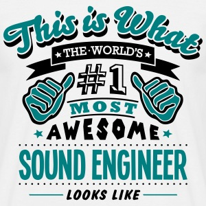 sound engineer world no1 most awesome co T-SHIRT - Men's T-Shirt