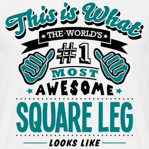 square leg world no1 most awesome T-SHIRT - Men's T-Shirt