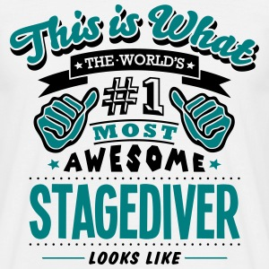 stagediver world no1 most awesome T-SHIRT - Men's T-Shirt