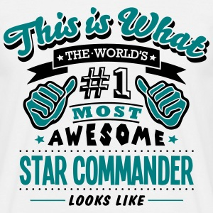star commander world no1 most awesome co T-SHIRT - Men's T-Shirt