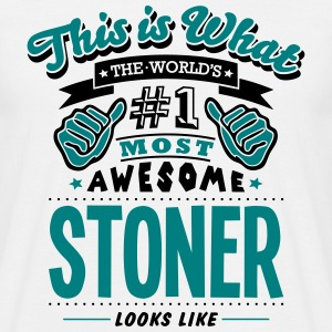 stoner world no1 most awesome T-SHIRT - Men's T-Shirt
