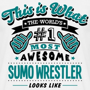 sumo wrestler world no1 most awesome cop T-SHIRT - Men's T-Shirt