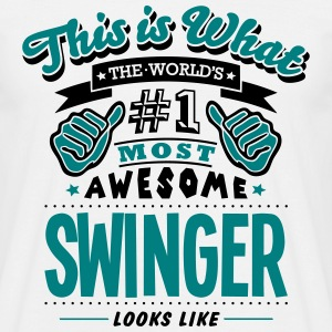 swinger world no1 most awesome T-SHIRT - Men's T-Shirt