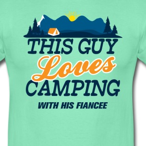 This Guy Loves Camping With His Fiancee T-Shirts - Men's T-Shirt